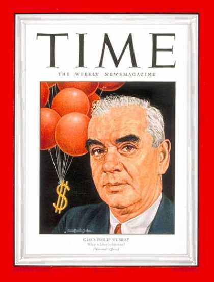 Time - Philip Murray - Jan. 21, 1946 - Labor Unions - Mine Workers