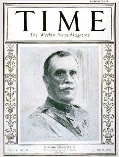 Time - King Vittorio - June 15, 1925 - Royalty - Italy - World War I