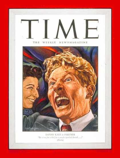 Time - Danny Kaye - Mar. 11, 1946 - Comedy - Movies