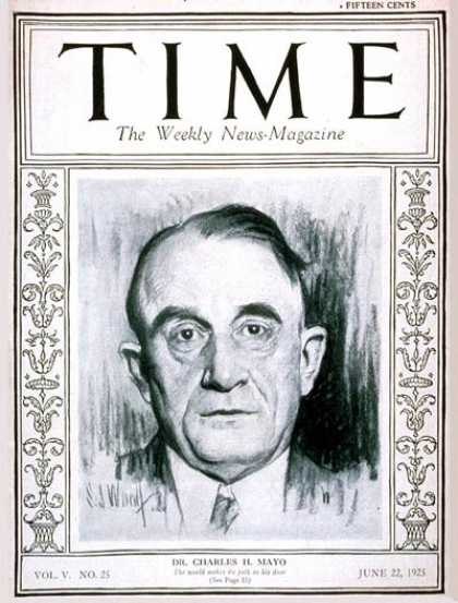 Time - Dr. Charles H. Mayo - June 22, 1925 - Health & Medicine