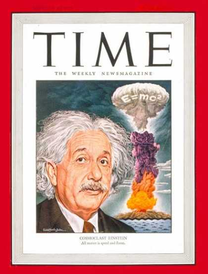 Time - Albert Einstein - July 1, 1946 - Physicists - Nuclear Weapons - Atomic Bomb - Sc