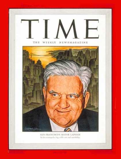 Time - Roger D. Lapham - July 15, 1946 - Mayors - Cities - Politics