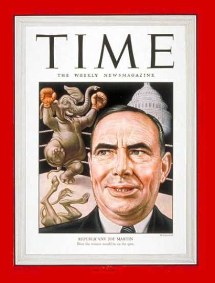 Time - Joe Martin - Nov. 18, 1946 - Congress - Politics