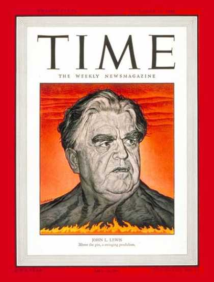 Time - John L. Lewis - Dec. 16, 1946 - Labor Unions - Mine Workers