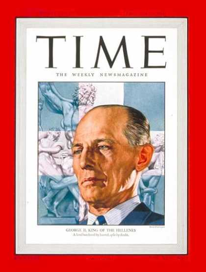 Time - King George II - Feb. 24, 1947 - Royalty - Greece
