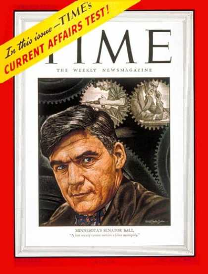 Time - Sen. Joseph H. Ball - Mar. 3, 1947 - Congress - Senators - Politics