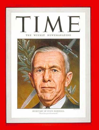 Time - George C. Marshall - Mar. 10, 1947 - George Marshall - Military