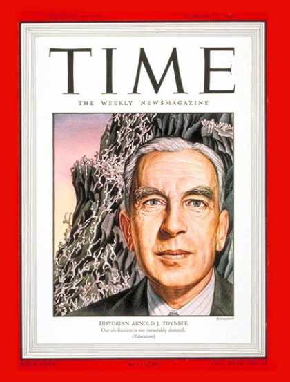 Time - Arnold J. Toynbee - Mar. 17, 1947 - History - Education