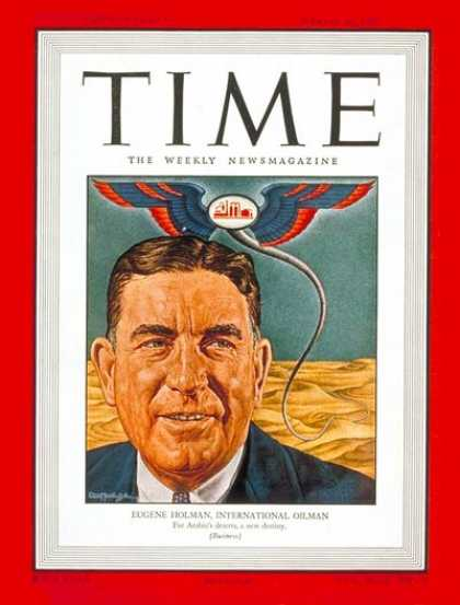 Time - Eugene Holman - Mar. 24, 1947 - Oil - Energy - Business