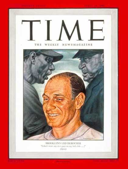 Time - Leo Durocher - Apr. 14, 1947 - Baseball - Sports