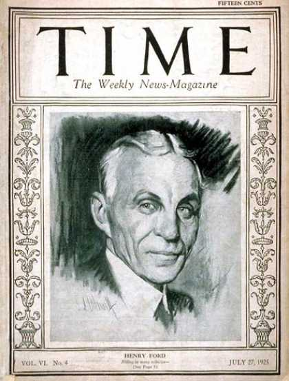 Time - Henry Ford - July 27, 1925 - Cars - Automotive Industry - Transportation - Busin