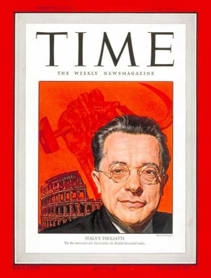 Time - Palmiro Togliatti - May 5, 1947 - Italy - Communism