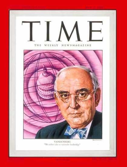 Time - Sen. Arthur Vandenberg - May 12, 1947 - Congress - Senators - Politics