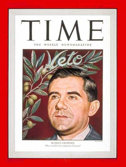 Time - Andrei A. Gromyko - Aug. 18, 1947 - Russia - Diplomacy - United Nations