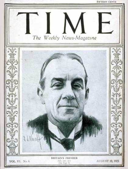 Time - Stanley Baldwin - Aug. 10, 1925 - Great Britain