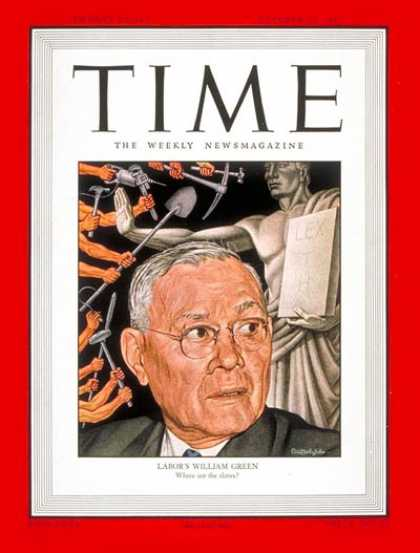 Time - William Green - Oct. 13, 1947 - Labor Unions - Business