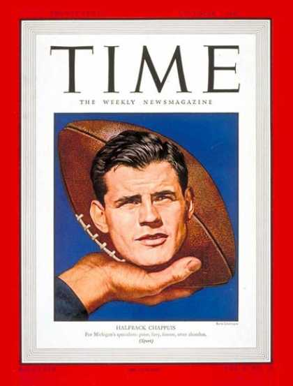 Time - Robert A. Chappuis - Nov. 3, 1947 - Football - University of Michigan - Sports