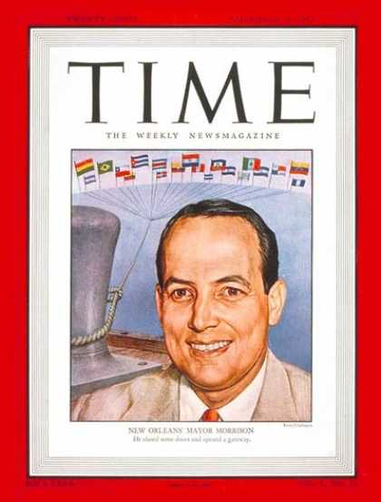 Time - deLesseps S. Morrison - Nov. 24, 1947 - Mayors - Cities - New Orleans - Politics