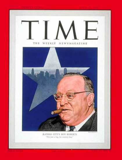 Time - Roy A. Roberts - Apr. 12, 1948 - Journalism - Media