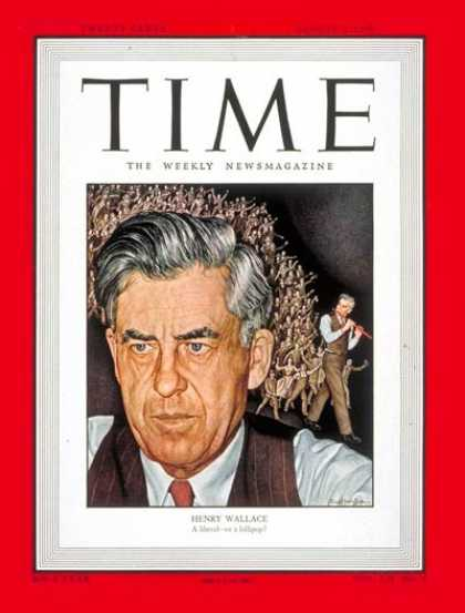 Time - Henry Wallace - Aug. 9, 1948 - Journalism - Agriculture