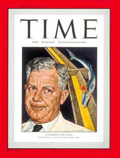 Time - Governor Earl Long - Aug. 30, 1948 - Governors - Politics
