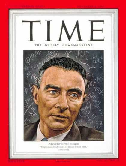 Time - Dr. Robert Oppenheimer - Nov. 8, 1948 - Nuclear Weapons - Science & Technology -