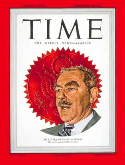 Time - Dean Acheson - Feb. 28, 1949 - Communism - McCarthyism - Politics