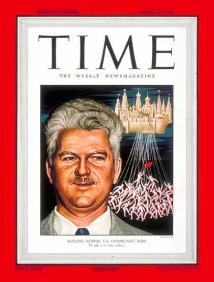 Time - Eugene Dennis - Apr. 25, 1949 - Communism - Marxism