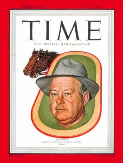 Time - Ben Jones - May 30, 1949 - Horse Racing - Sports