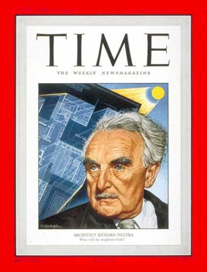 Time - Richard J. Neutra - Aug. 15, 1949 - Design - Architecture