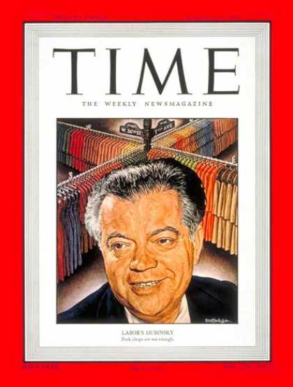Time - David Dubinsky - Aug. 29, 1949 - Labor Unions - Labor & Employment - Business