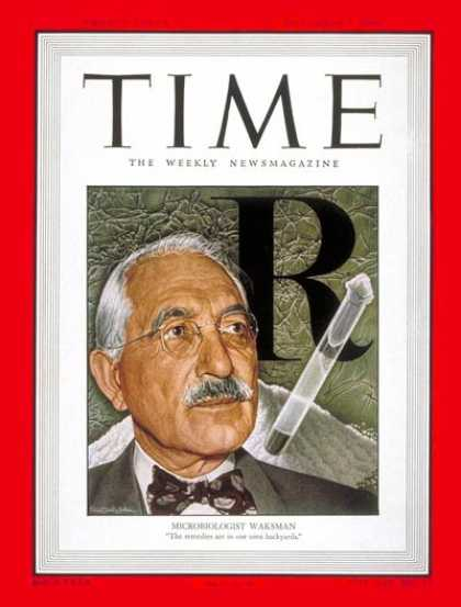 Time - Selman Waksman - Nov. 7, 1949 - Physiology - Health & Medicine