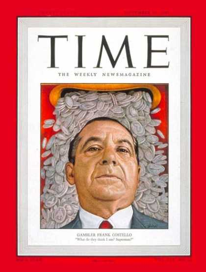 Time - Frank Costello - Nov. 28, 1949 - Organized Crime - Chicago - Mafia - Crime - Law
