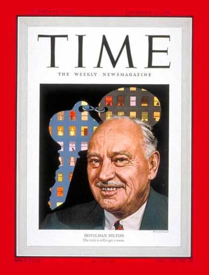 Time - Conrad N. Hilton - Dec. 12, 1949 - Hotels - Business