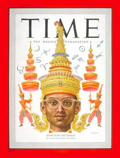 Time - King Phumiphon - Apr. 3, 1950 - Royalty - Thailand