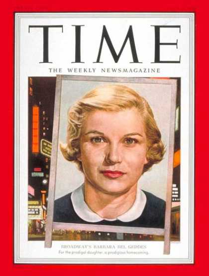 Time - Barbara Bel Geddes - Apr. 9, 1951 - Theater - Actresses - Television - Broadway