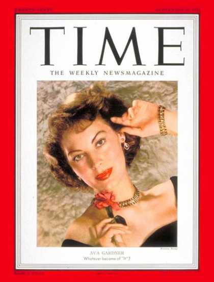 Time - Ava Gardner - Sep. 3, 1951 - Actresses - Most Popular - Movies