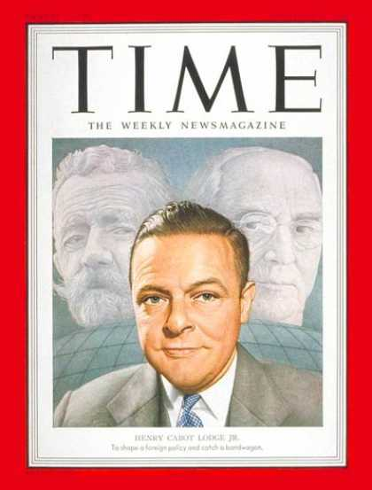 Time - Henry Cabot Lodge Jr. - Dec. 17, 1951 - Henry Cabot Lodge - Diplomacy - Politics