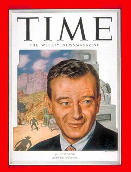 Time - John Wayne - Mar. 3, 1952 - Cowboys - Actors - Movies