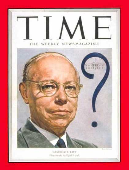 Time - Robert A. Taft - June 2, 1952 - Congress - Senators - New York - Politics