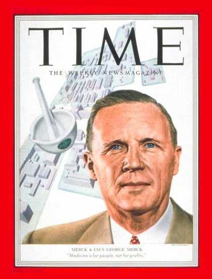 Time - George W. Merck - Aug. 18, 1952 - Pharmaceuticals - Business