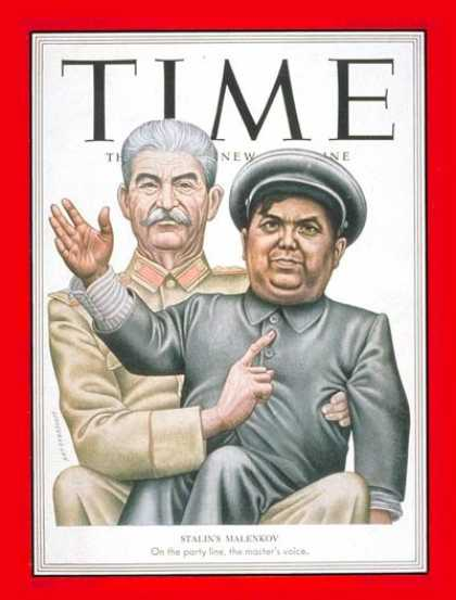 Time - Joseph Stalin and Gregory Malenkov - Oct. 6, 1952 - Joseph Stalin - Gregory Male