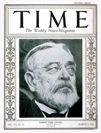 Time - Robert Todd Lincoln - Mar. 8, 1926 - First Families - Politics