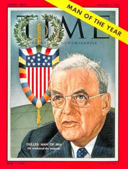 Time - John Foster Dulles, Man of the Year - Jan. 3, 1955 - John Foster Dulles - Person