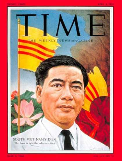 Time - Ngo Dinh Diem - Apr. 4, 1955 - Vietnam War - Vietnam
