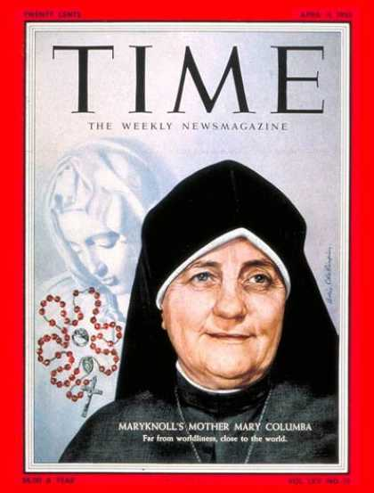 Time - Mother Mary Columba - Apr. 11, 1955 - Mary - Religion - Nuns