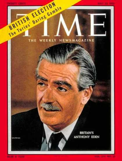 Time - Anthony Eden - May 23, 1955 - Great Britain - Prime Ministers