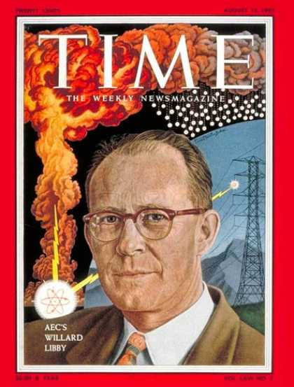 Time - Willard Libby - Aug. 15, 1955 - Chemistry - Education