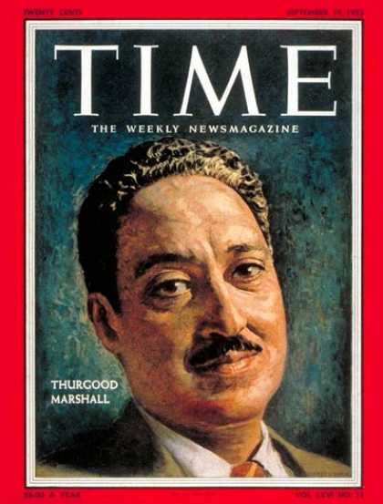 Time - Thurgood Marshall - Sep. 19, 1955 - Supreme Court - Civil Rights - Blacks - Law