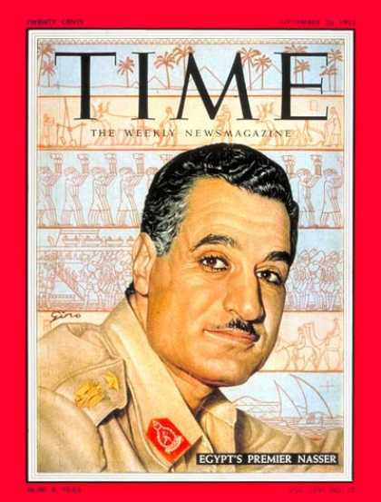 Time - Gamal Abdel Nasser - Sep. 26, 1955 - Gamal Abdel Nassar - Egypt - Middle East